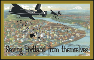Saving Portland from themselves…